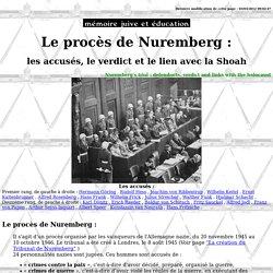 Le procès de Nuremberg : les accusés, le verdict et son rapport à la Shoah