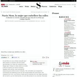 Nuria Mora, la mujer que embellece las calles