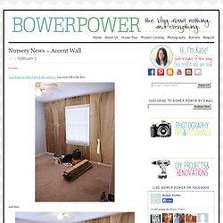 Nursery News – Accent Wall