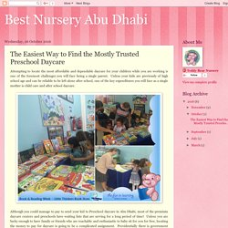 Best Nursery Abu Dhabi: The Easiest Way to Find the Mostly Trusted Preschool Daycare