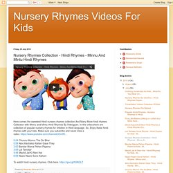Nursery Rhymes Videos For Kids: Nursery Rhymes Collection - Hindi Rhymes - Minnu And Mintu Hindi Rhymes
