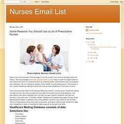 Nurses Email List: Some Reasons You Should Use a List of Prescriptive Nurses