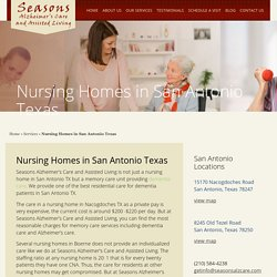Searching for Nursing Homes in Nacogdoches TX – Seasons Alzheimer's Care and Assisted Living