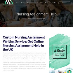 Nursing Assignment Writing Service & Nursing Assignment Help