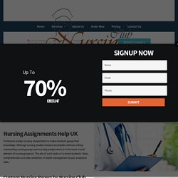 Nursing Club: Nursing Assignments Help, Assignments Writing Services UK