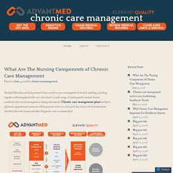 What Are The Nursing Components of Chronic Care Management