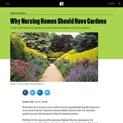 Why Nursing Homes Should Have Gardens