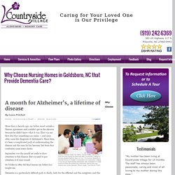 Why Choose Nursing Homes in Goldsboro, NC that Provide Dementia Care?