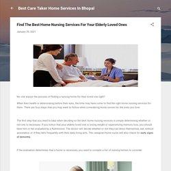 Find The Best Home Nursing Services For Your Elderly Loved Ones