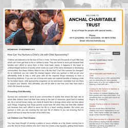 Anchal India - Sponsor a child for their better future: How Can You Nurture a Child's Life with Child Sponsorship?