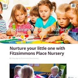 Nurture your little one with Fitzsimmons Place Nursery