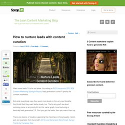 How to Nurture Leads with Content Curation