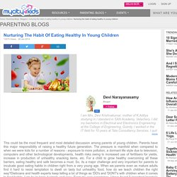 Nurturing the habit of eating healthy in young children