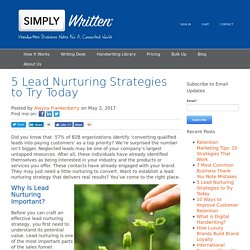 5 Lead Nurturing Strategies to Try Today