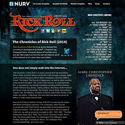 The Chronicles of Rick Roll | Official Movie Site & Trailer