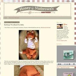 Knitting! Woodland Fox Baby