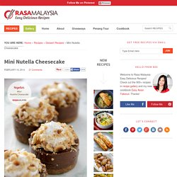 Mini Nutella Cheesecake - Rasa Malaysia