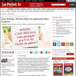 Taxe Nutella : Ferrero étale ses arguments dans la presse