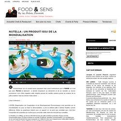 Nutella : un produit issu de la mondialisation