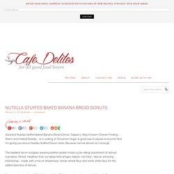 Nutella Stuffed Baked Banana Bread Donuts