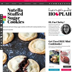 Nutella Stuffed Sugar Cookies — Homemade Hooplah