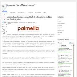 Nutellawashing. Quand pour une taxe sur l'huile de palme, on n'en vient à ne plus parler d'huile de palme.