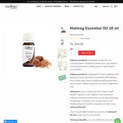 Nutmeg Essential Oil - Meraki Essentials
