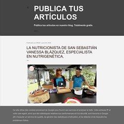 La nutricionista de San Sebastián Vanessa Blázquez, especialista en Nutrigenética.