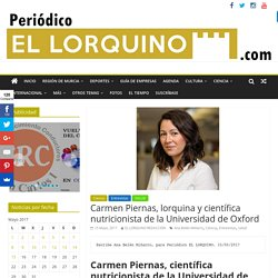 Carmen Piernas, lorquina y científica nutricionista de la Universidad de Oxford