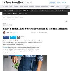 These nutrient deficiencies are linked to mental ill health
