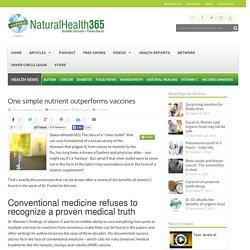 One nutrient outpreforms vaccines