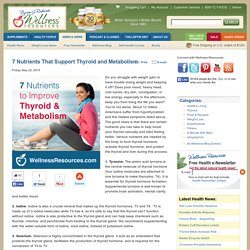 7 Nutrients That Support Thyroid and Metabolism