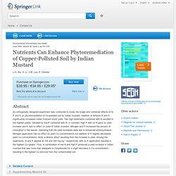Environmental Geochemistry and Health 26: 331–335, 2004. Nutrients can enhance phytoremediation of copper-polluted soil by India