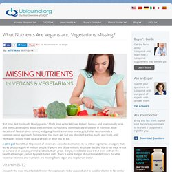 What Nutrients Are Vegans and Vegetarians Missing?