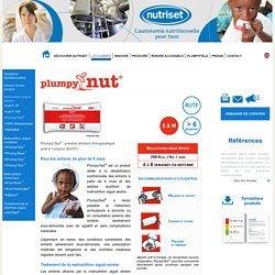 """Plumpy Nut"" contre malnutrition"