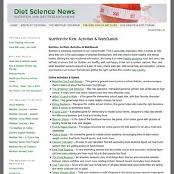 Nutrition for Kids: Activities & WebQuests
