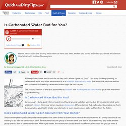 Nutrition Diva : Is Carbonated Water Bad for You?