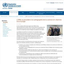 OMS 02/11/10 L'OMS va procéder à la cartographie de la carence en vitamine D en Europe
