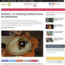 Nutrition : un coaching à distance pour les diabétiques