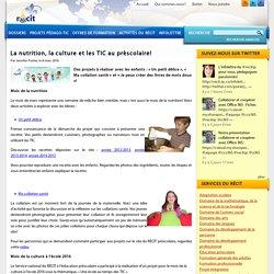 La nutrition, la culture et les TIC au préscolaire!