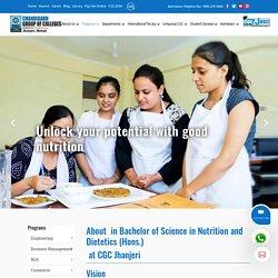 B.Sc Nutrition & Dietetics - Chandigarh Group of Colleges, Jhanjeri