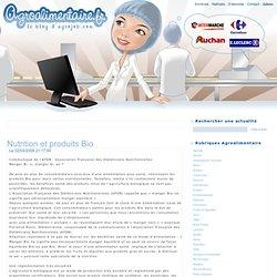 BLOG AGROALIMENTAIRE 02/03/09 Nutrition et produits Bio