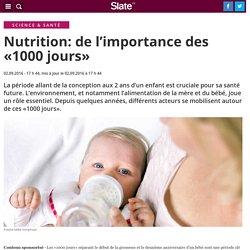 Nutrition: de l'importance des «1000 jours»