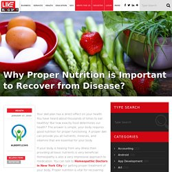 Why Proper Nutrition is Important to Recover from Disease