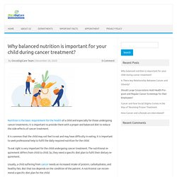 Why Nutrition Is Important For Child During Cancer Treatment