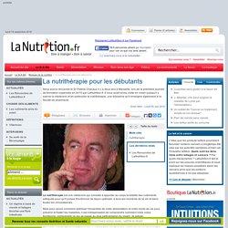 Biologie de la nutrition - La nutrithérapie pour les débutants