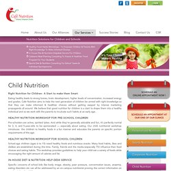 Healthy Nutrition for Children from Café Nutrition
