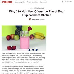 Why 310 Nutrition Offers the Finest Meal Replacement Shakes