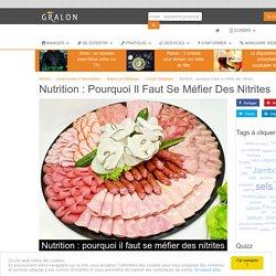 Nutrition : pourquoi il faut se méfier des nitrites