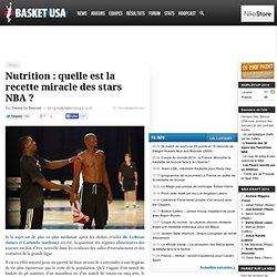 Nutrition : quelle est la recette miracle des stars NBA
